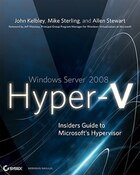 Windows Server 2008 Hyper-V: Insiders Guide to Microsofts Hypervisor