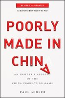 Poorly Made in China: An Insiders Account of the China Production Game