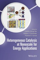 Heterogeneous Catalysis at Nanoscale and Energy Applications