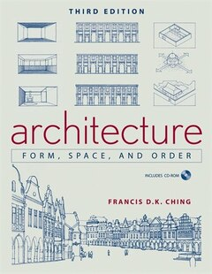 Architecture: Form, Space, and Order