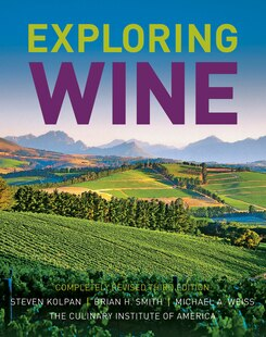 Exploring Wine: Completely Revised 3rd Edition