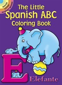 The Little Spanish ABC Coloring Book