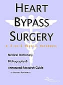 Heart Bypass Surgery: A Medical Dictionary, Bibliography, And Annotated Research Guide To Internet References