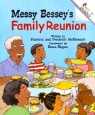 Rookie Reader Rhyme: Messy Bessey's Family Reunion