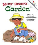 Rookie Reader Rhyme: Messy Bessey's Garden