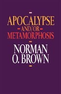 Apocalypse And/or Metamorphosis