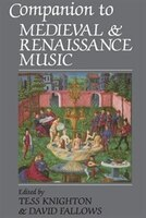 Companion To Medieval And Renaissance Music