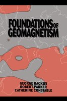 Foundations Of Geomagnetism: FOUNDATIONS OF GEOMAGNETISM