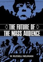 The Future Of The Mass Audience