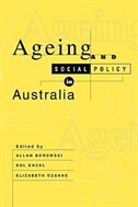 Ageing And Social Policy In Australia