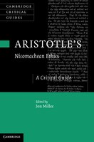 Aristotles Nicomachean Ethics: A Critical Guide