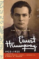 The Letters Of Ernest Hemingway: Volume 2, 1923 1925