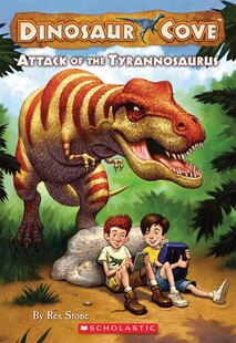 Dinosaur Cove #1: Attack of the Tyrannosaurus