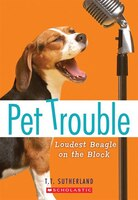 Pet Trouble: Loudest Beagle on the Block