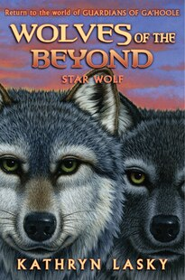 Wolves of the Beyond #6: Star Wolf