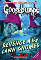 Goosebumps: Revenge of the Lawn Gnomes