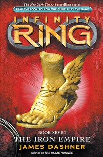 Infinity Ring Book 7: The Iron Empire