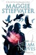 The Dream Thieves: Book 2 of The Raven Cycle