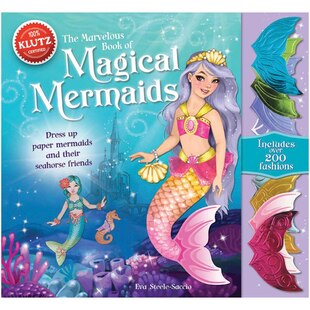 The Marvelous Book of Magical Mermaids: Dress up paper mermaids and their seahorse friends