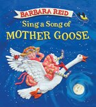 Sing a Song of Mother Goose: Gift Edition