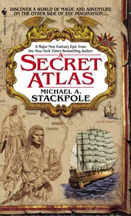 A Secret Atlas: Book One of the Age of Discovery