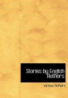 Stories by English Authors (Large Print Edition)