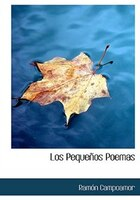 Los Pequenos Poemas (Large Print Edition)