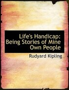 Life's Handicap: Being Stories of Mine Own People (Large Print Edition)