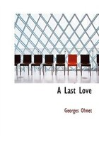 A Last Love (Large Print Edition)
