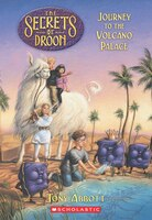 Secrets of Droon #2: The Journey to the Volcano Palace: Journey to the Volcano Palace