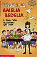 Scholastic Reader: Teach Us, Amelia Bedelia: Level 4