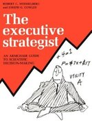 The Executive Strategist: An Armchair Guide to Scientific Decision-Making