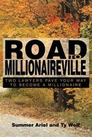 Road to Millionaireville: Two Lawyers Pave Your Way to Become a Millionaire