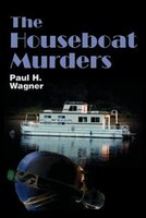 The Houseboat Murders