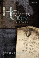 Heavens Gate: Revelations