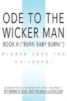 Ode To The Wicker Man: Book II (Burn Baby Burn!)