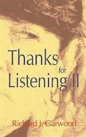 Thanks for Listening II