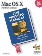 Mac OS X: The Missing Manual, Panther Edition: The Missing Manual, Panther Edition