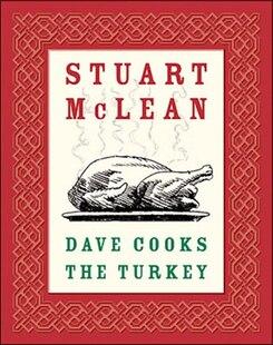 Dave Cooks The Turkey