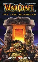 The Warcraft: The Last Guardian: The Last Guardian