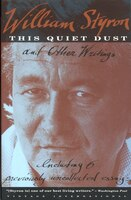 This Quiet Dust: And Other Writings