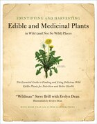 Identifying & Harvesting Edible And Medicinal