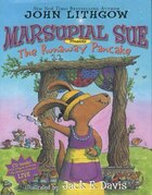 "Marsupial Sue Presents ""The Runaway Pancake"": Marsupial Sue Presents The Runaway Pancake"