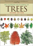 The Illustrated Encyclopedia of Trees (Second Edition)