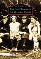 The Lost Towns of Quabbin Valley