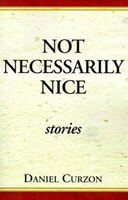 Not Necessarily Nice Stories: stories