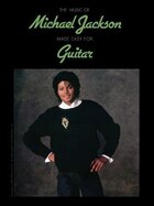 The Music Of Michael Jackson Made Easy For Guitar: Easy Guitar