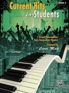 Current Hits For Students, Bk 2: 7 Graded Selections For Early Intermediate Pianists