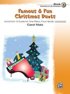 Famous And Fun Christmas Duets, Bk 3: 6 Duets For One Piano, Four Hands