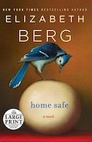 Home Safe: A Novel
